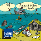 Rouzig 172 ar pesk bihan aour france bleu